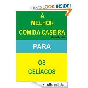 COMIDA CASEIRA PARA OS CELÍACOS (Portuguese Edition) OSCAR DANIEL