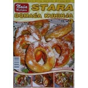 Stara domaca kuhinja 3 (9788679760395) Dragi Mrdjenovic