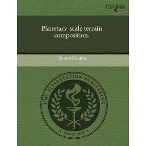 scale terrain composition. (9781243591821): Robert Kooima: Books