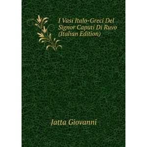 Del Signor Caputi Di Ruvo (Italian Edition) Jatta Giovanni Books