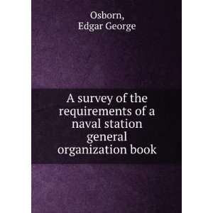 naval station general organization book. Edgar George Osborn Books