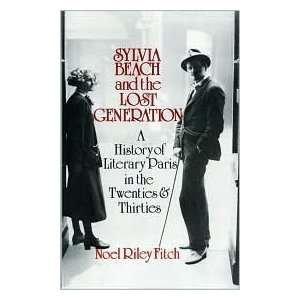 Sylvia Beach and the Lost Generation Publisher W. W
