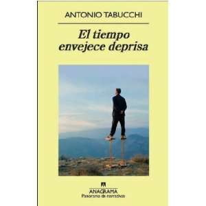 Deprisa (Spanish Edition) (9788433975287): Antonio Tabucchi: Books