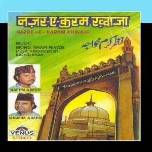 Nazre E Karam Khwaja (Urdu Devotional): Shamim Ajmeri: Music