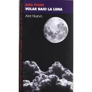 Luna (Aire Nuevo) (9788495303271): Josep Fabregas, Julio Frison: Books
