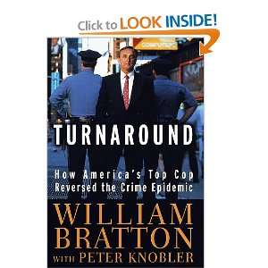Cop Reversed the Crime Epidemic William Bratton, Peter Knobler Books