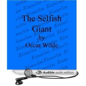 The Selfish Giant (Dramatized) (Audible Audio Edition