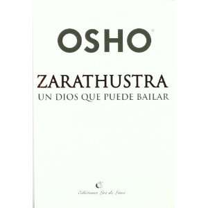 Zarathustra (Spanish Edition) (9789872097967): Osho: Books