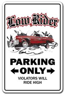 Sign low rider rims car parking truck gift Chicano custom