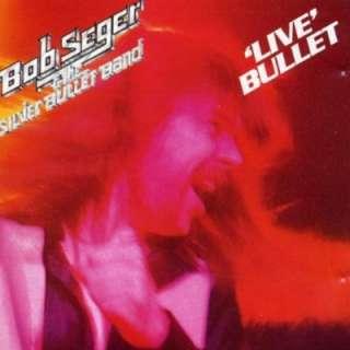 Live Bullet Bob Seger