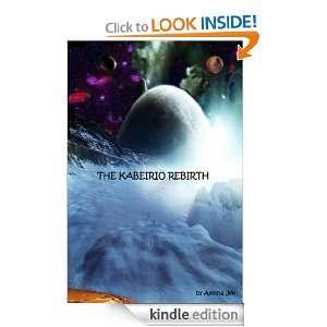 The Kabeirio Rebirth: Ayesha Jen:  Kindle Store