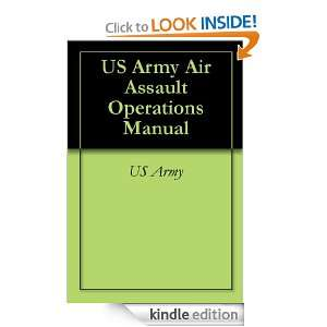 US Army Air Assault Operations Manual: US Army:  Kindle