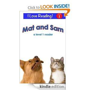 Mat and Sam (An I Love Reading Level 1 Reader) Cindy Bracken