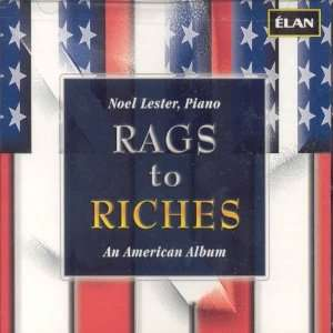 Rags to Riches (Noel Lester, Piano): VARIOUS COMPOSERS