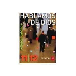 11/12 (Religion Catolica, Texto) (9781933279381) Ediciones SM Books