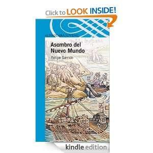 Asombro del Nuevo Mundo (Spanish Edition) Felipe Garrido