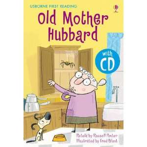 Old Mother Hubbard. Retold by Russell Punter (First