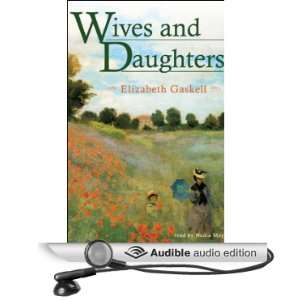 Daughters (Audible Audio Edition) Elizabeth Gaskell, Nadia May Books