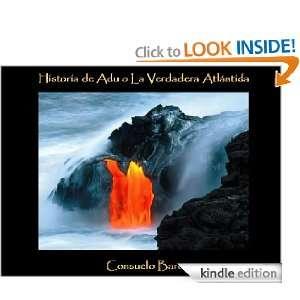 Historia de Adu o La Verdadera Atlántida (Spanish Edition) Consuelo