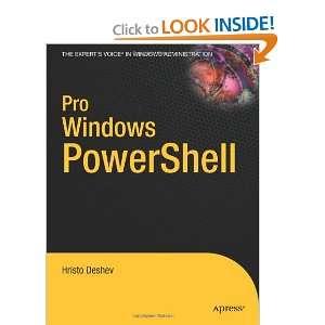 Pro Windows PowerShell (9781590599402): Hristo Deshev