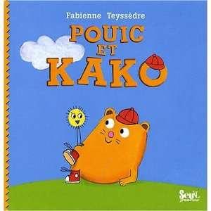 Pouic et Kako (French Edition) (9782020975599) Fabienne