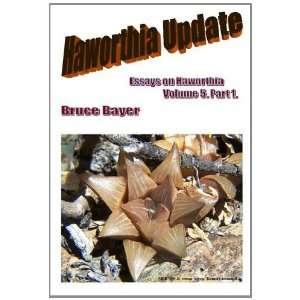 Haworthia Update v. 5 Essays on Haworthia (9780955272646