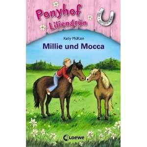 Ponyhof Liliengrün 10. Millie und Mocca (9783785569672