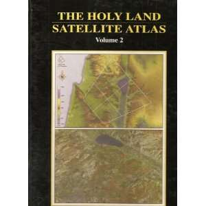The Holy Land Satellite Atlas Volume 2 (The Regions