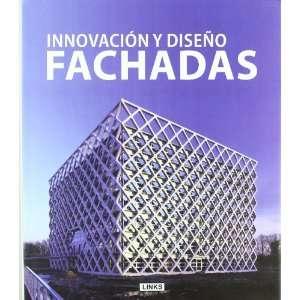 Innovacion y Diseno de Fachadas (9788496969377): Books