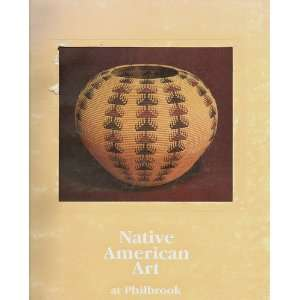 Native American Art at Philbrook Philbrook Art Center Books