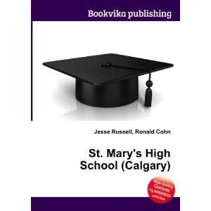 : St. Marys High School (Calgary): Ronald Cohn Jesse Russell: Books