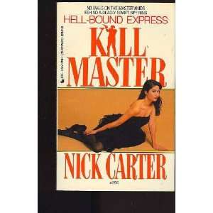 Hell Bound Express (Killmaster, No 256) (9780515101997) Nick Carter