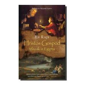 Hristos Gospod   Izlazak iz Egipta: Books