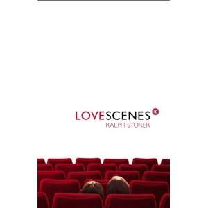 Love Scenes (25 Cycle Routes) (9781841830827) Ralph Storer Books