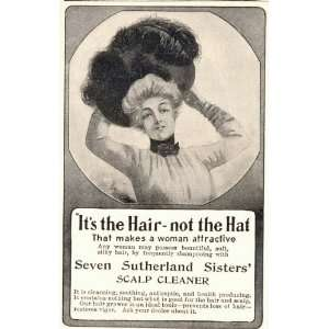 1904 Ad 7 Seven Sutherland Sisters Shampoo Hair Scalp
