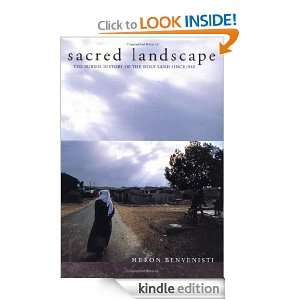 Sacred Landscape The Buried History of the Holy Land since 1948