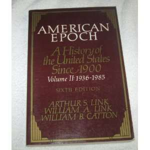 ): Arthur Stanley Link, William A. Link, William Bruce Catton: Books