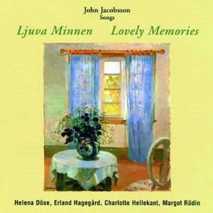 Songs   Lovely Memories (Liuva Minnen): JOHN JACOBSSON: Music