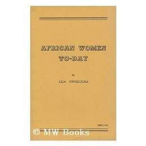Women To Day / by Jaja Nwokocha Jaja Kevin Ugwuegbu Nwokocha Books