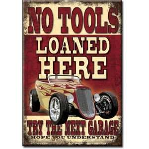 (2x3) No Tools Loaned Here Distressed Retro Vintage