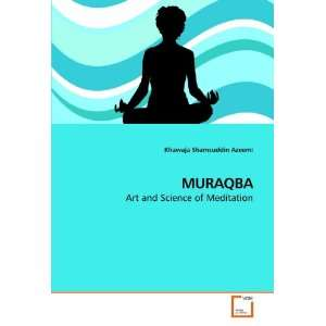 of Meditation (9783639201963): Khawaja Shamsuddin Azeemi: Books