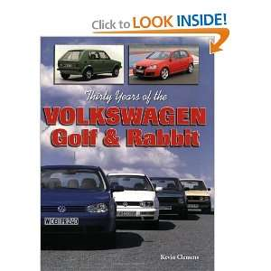 Thirty Years of the Volkswagen Golf & Rabbit [Paperback