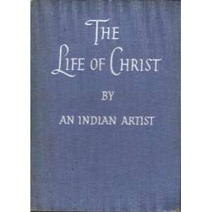 The life of Christ; Twenty four paintings Alfred David