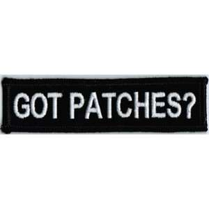 GOT PATCHES? Funny Quality Embroidered BIKER Vest Patch