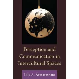 Perception and Communication in Intercultural Spaces