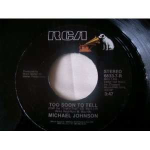 Will Whisper Your Name; Too Soon To Tell Michael Johnson Music