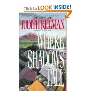 Where Shadows Fall (9780425101810) Judith Kelman Books