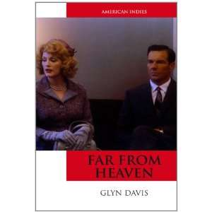 Far From Heaven (American Indies) (9780748637782) Glyn