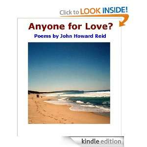 Anyone for Love? (Poetry): John Howard Reid:  Kindle Store
