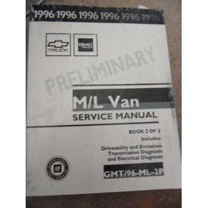 1996 PRELIMINARY GMC M/L Van Service Manual Book 2 of 2 (GM